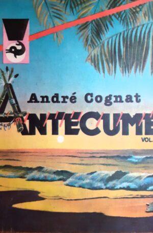 andre-cognat-anantecume vol 1tecume-vol-1