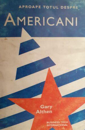 Gary Althen Aproape totul despre americani