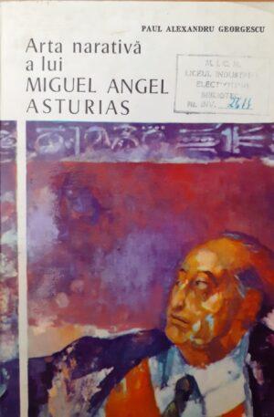arta narativa a lui miguel angel asturias