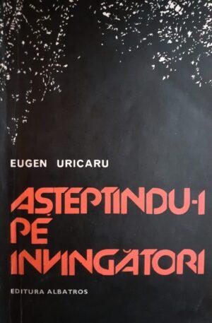 Eugen Uricaru Asteptandu-i pe invingatori