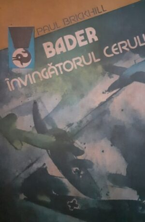 Paul Brickhill Bader, Invingatorul cerului