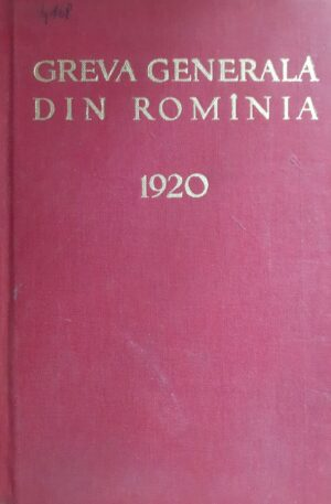 greva generala din romania 1920