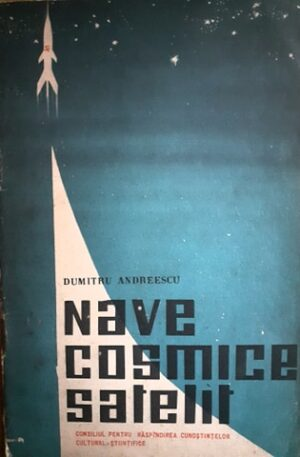 Dumitru Andreescu Nave cosmice satelit