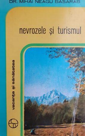 Mihai Neagu Basarab Nevrozele si turismul
