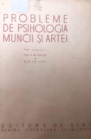 Probleme de psihologia muncii si artei
