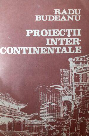 Radu Budeanu Proiectii inter-continentale