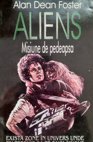 Alan Dean Foster aliens misiune de pedeapsa