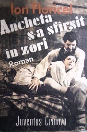 Ion Floricel Ancheta s-a sfarsit in zori