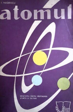 I. Negrescu Atomul