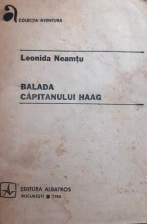 Leonida Neamtu Balada capitanului Haag