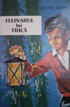 Helene Sehauf Felinarul lui Trica