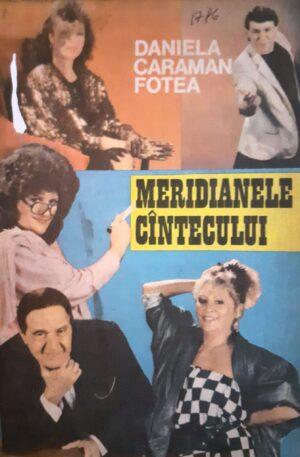 Daniela Caraman Fotea Meridianele cantecului