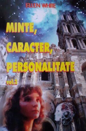 Ellen White Minte, caracter, personalitate