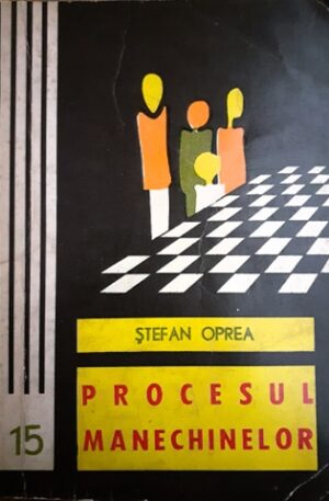 Stefan Oprea Procesul manechinelor