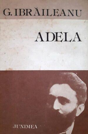 G. Ibraileanu Adela