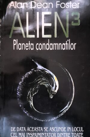 Alien 3. Planeta condamnatilor
