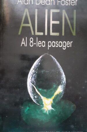 Alan Dean Foster Alien. Al 8-lea pasager
