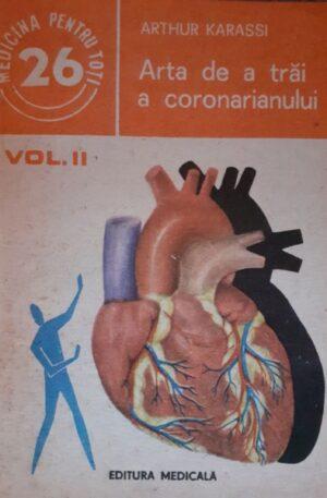 Arthur Karassi Arta de a trai a coronarianului