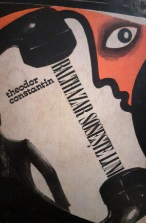 Theodor Constantin Balthazar soseste luni