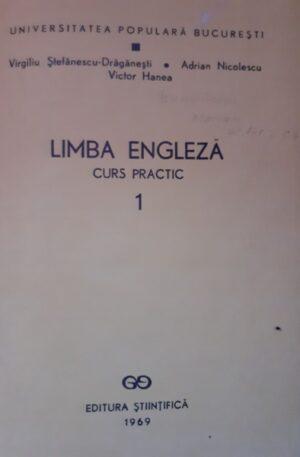 Limba engleza, curs practic, vol. 1
