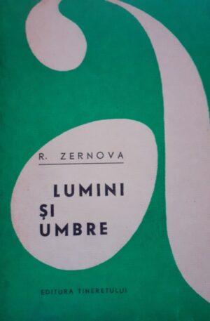 R. Zernova Lumini si umbre
