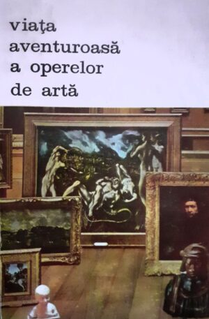 Hans H. Pars Viata aventuroasa a operelor de arta