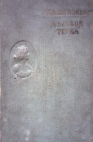 Tabori Robert A szobor titka