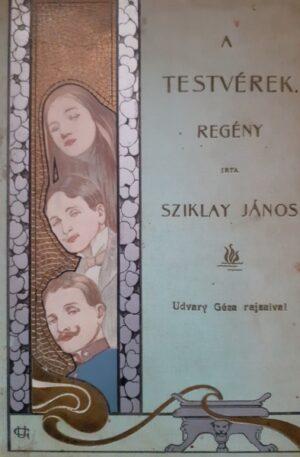Sziklay Janos A testverek