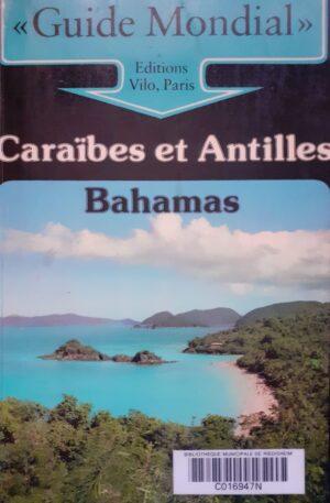 Caraibes et Antilles. Bahamas
