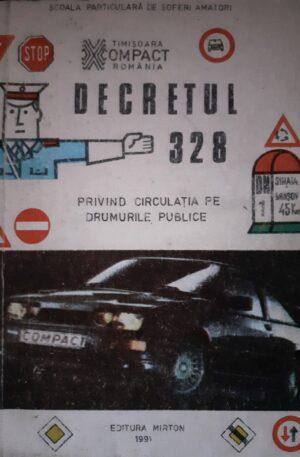 Decretul 328 privind circulatia pe drumurile publice