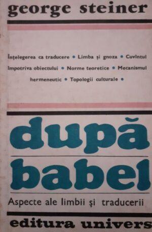 George Steiner Dupa Babel