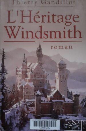 Thierry Gandillot L'Heritage Windsmith