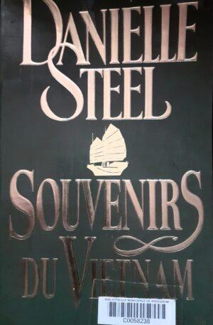 Daniele Steel Souvenirs du Vietnam