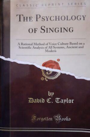 David C. Taylor The psychology of singing