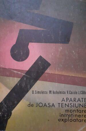 D. Simulescu, M. Hululescu, V. Caisin, I. Calin Aparate de joasa tensiune