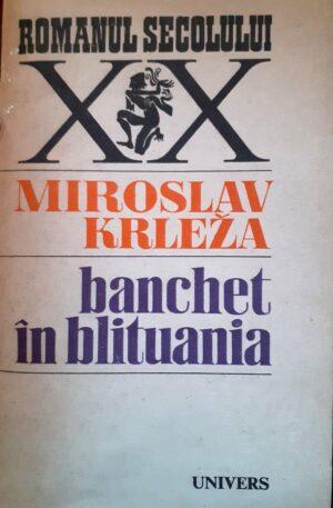 Miroslav Krleza Banchet in Blituania