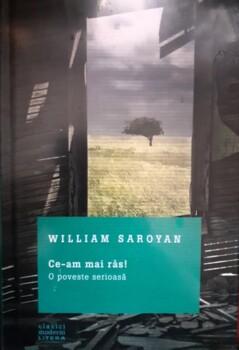 William Saroyan Ce-am mai ras