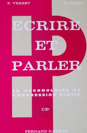 P. Verret, P. Furcy Ecrire et parler