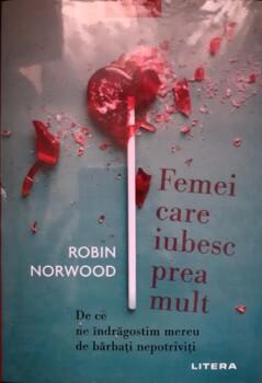 Robin Nordwood Femei care iubesc prea mult