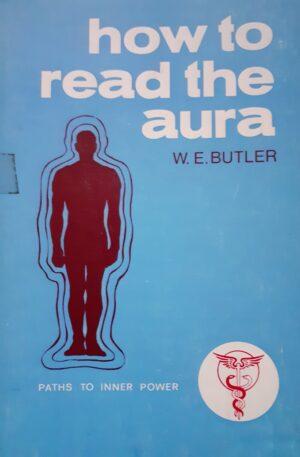 W. E. Butler How to read the aura