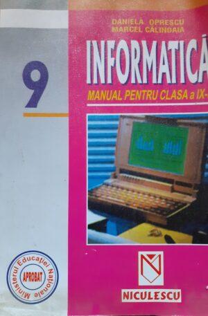 Daniela Oprescu, Marcel Calinoaia Informatica. Manual pentru clasa a IX-a