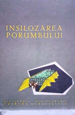 Insilozarea porumbului