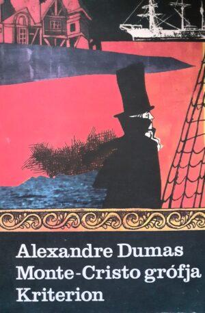 Alexandre Dumas Monte-Cristo grofja, vol. 3