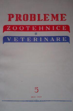 Probleme zootehnice si veterinare, vol. 5