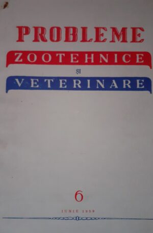 Probleme zootehnice si veterinare