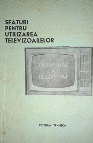Sfaturi pentru utilizarea televizoarelor