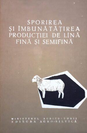 Sporirea si imbunatatirea productiei de lana fina si semifina
