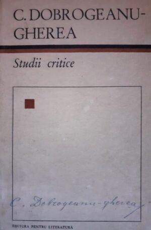C. Dobrogeanu-Gherea Studii critice