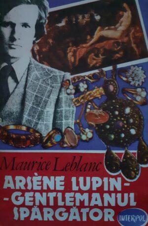 Maurice Leblanc Arsene Lupin-Gentlemanul spargator