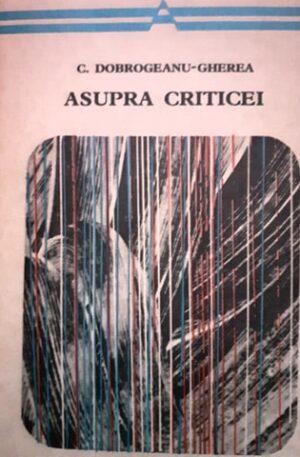 C. Dobrogeanu-Gherea Asupra criticei